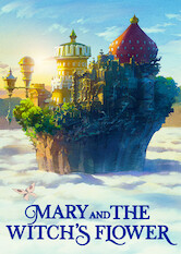 Search netflix Mary and the Witch's Flower