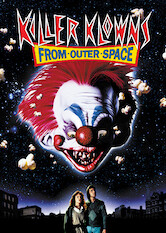 Search netflix Killer Klowns from Outer Space