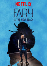 Fary Is the New Black Netflix AR (Argentina)