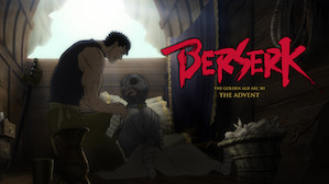 Berserk: The Golden Age Arc III - The Advent