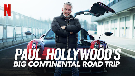 Paul Hollywood's Big Continental Road Trip