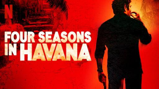 Four Seasons in Havana