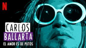 Carlos Ballarta: El amor es de putos