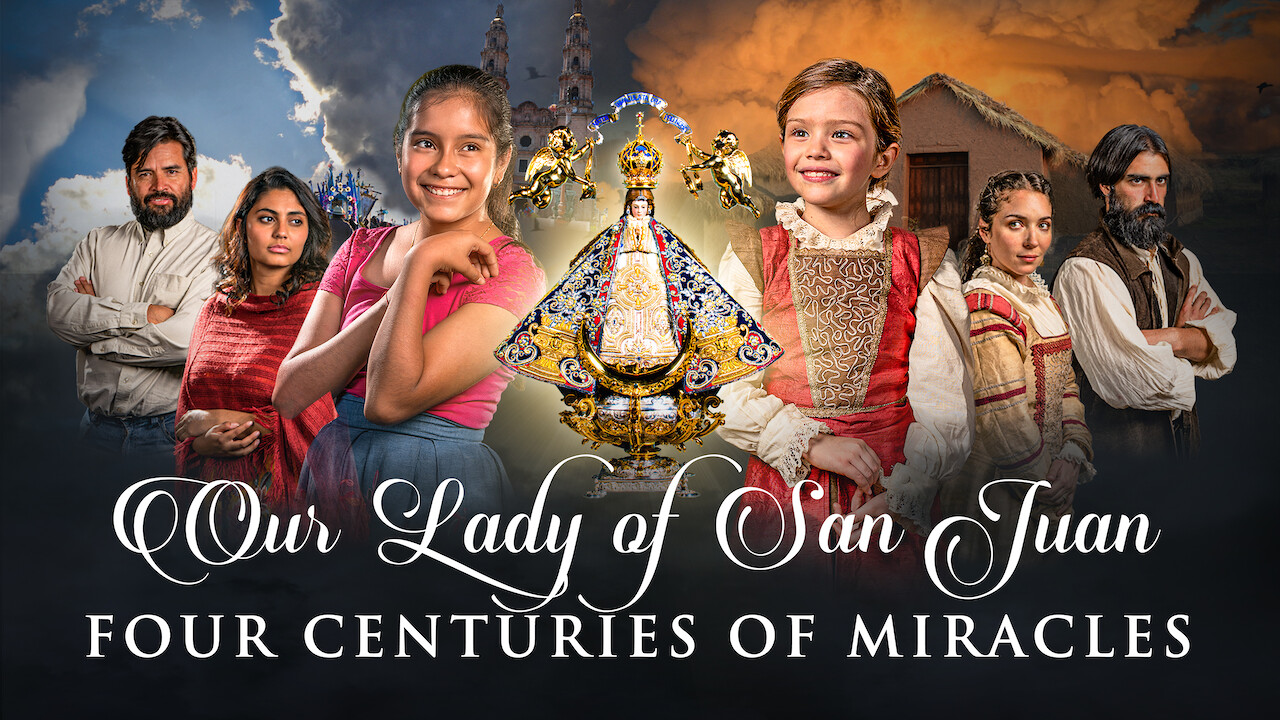 Our Lady of San Juan, Four Centuries of Miracles فيلم مترجم