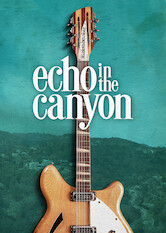 Search netflix Echo in the Canyon