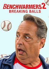 Search netflix Benchwarmers 2: Breaking Balls