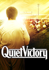 Search netflix Quiet Victory: The Charlie Wedemeyer Story