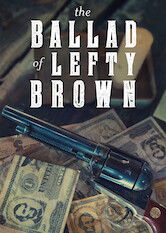 Search netflix The Ballad of Lefty Brown