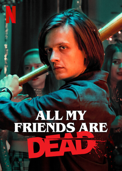 Tous mes amis sont morts sur Netflix USA