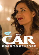 Search netflix The Car: Road to Revenge