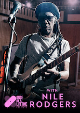 Search netflix Once In A Lifetime Sessions with Nile Rodgers